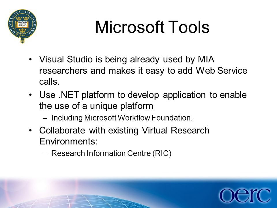 Challenges The adaptation of existing software: –Virtual research environments.