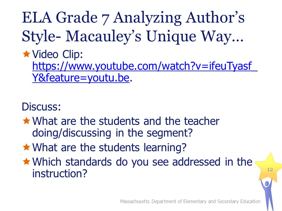 ELA Grade 7 Analyzing Author's Style- Macauley's Unique Way…  Video Clip: https://www.youtube.com/watch?v=ifeuTyasf_ Y&feature=youtu.be.