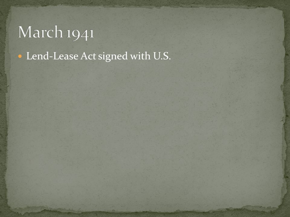 Lend-Lease Act signed with U.S.