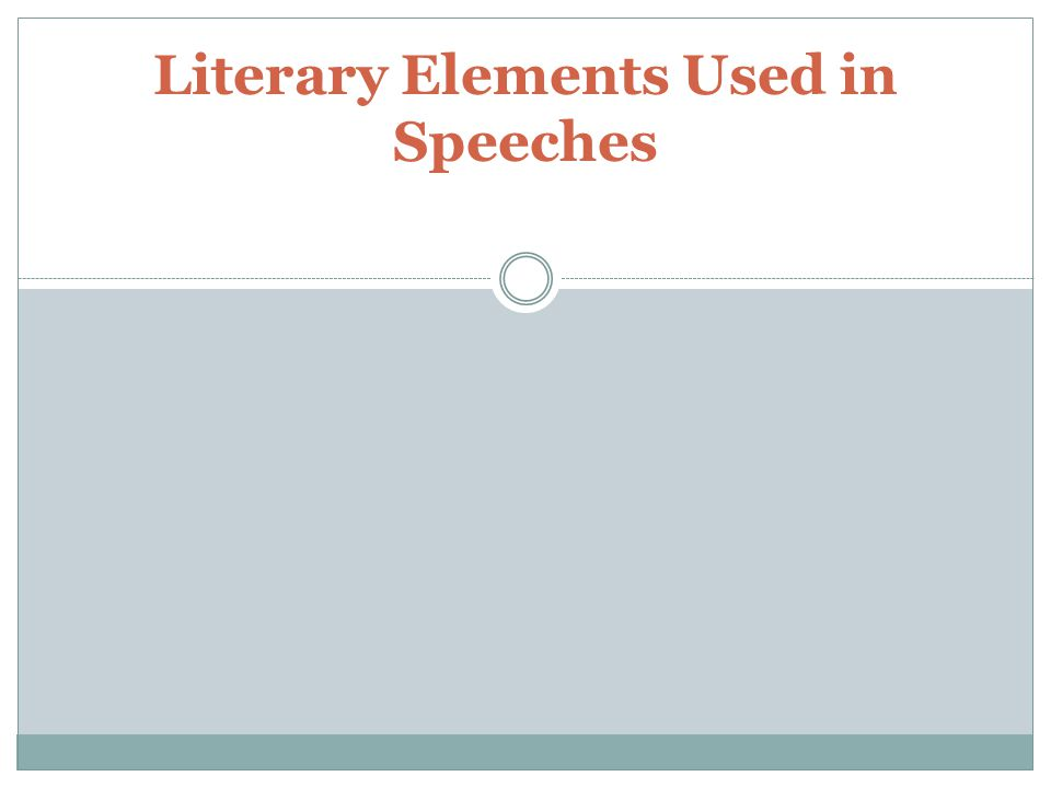 Literary Elements Used in Speeches