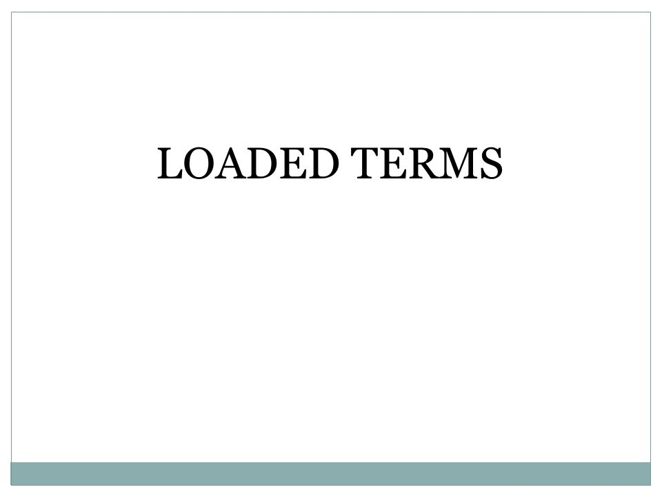 LOADED TERMS