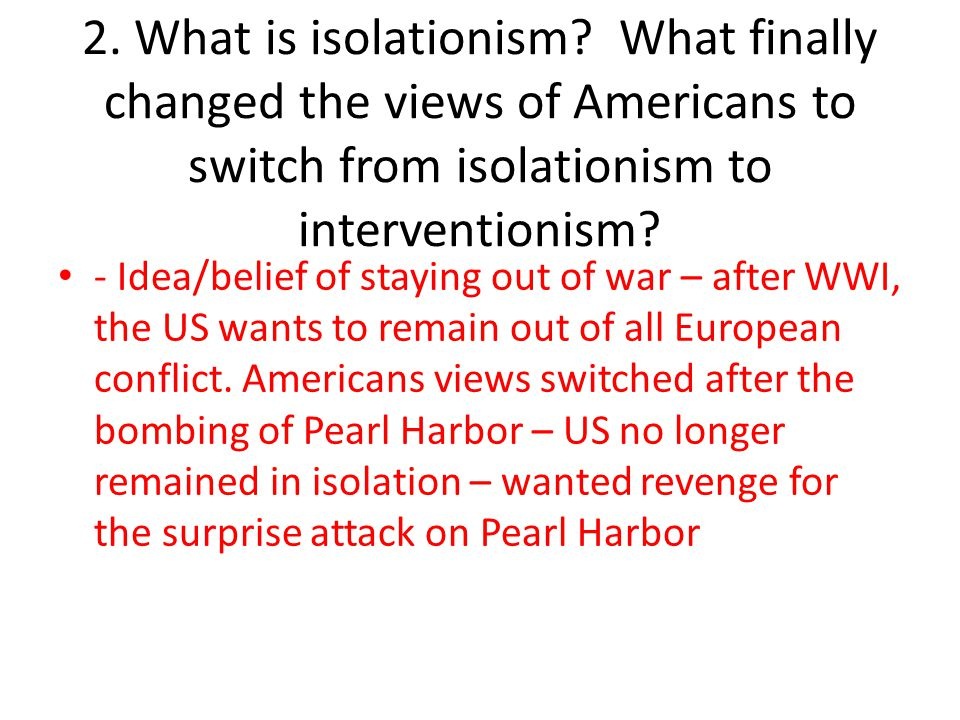 2.What is isolationism.