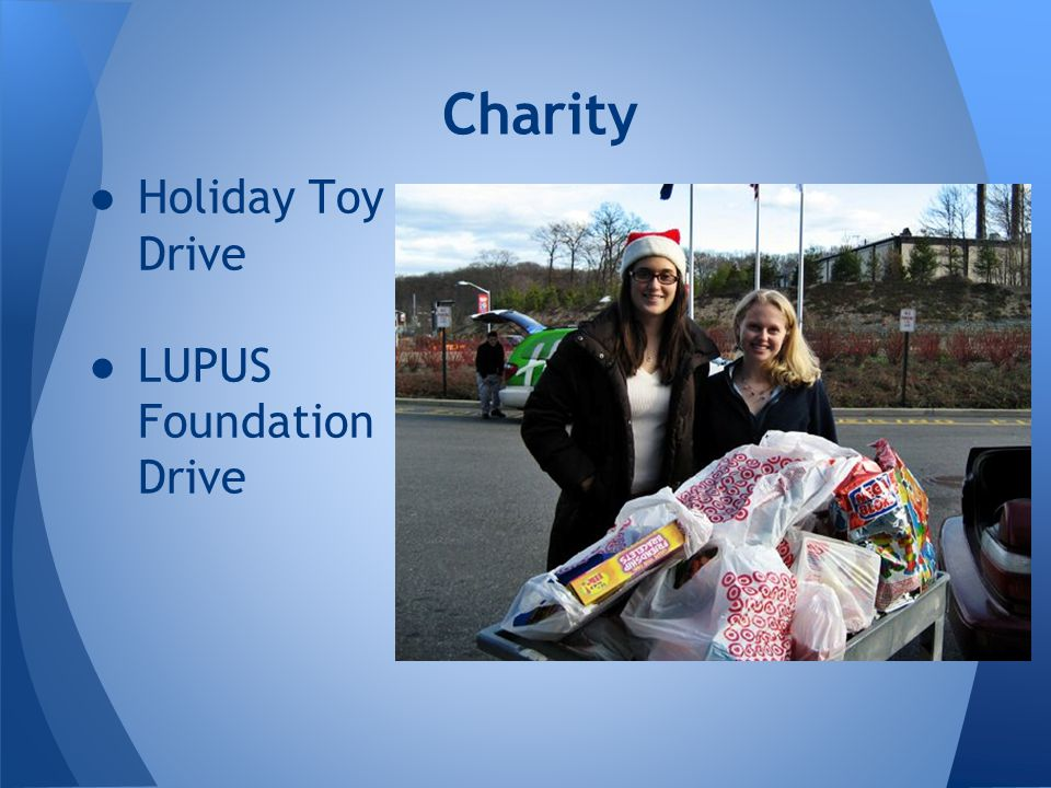 Charity ●Holiday Toy Drive ●LUPUS Foundation Drive