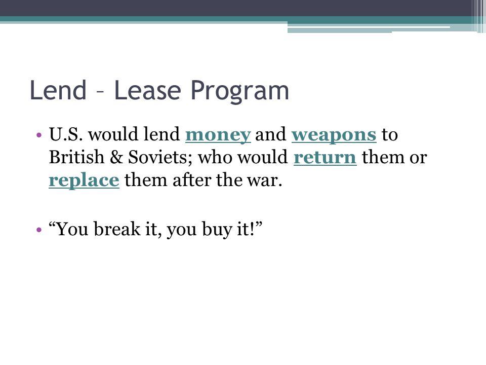 Lend – Lease Program U.S.