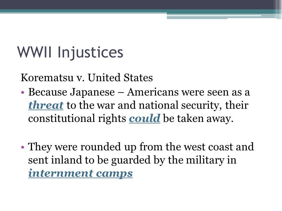 WWII Injustices Korematsu v.