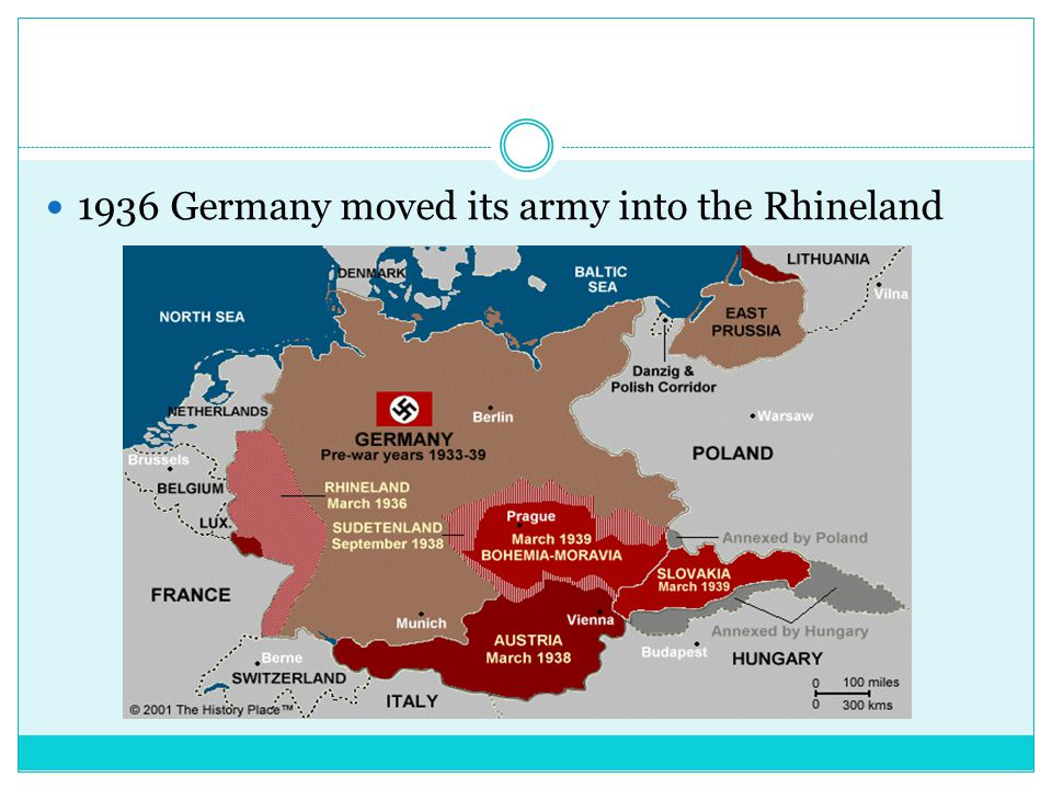 1936 Germany moved its army into the Rhineland
