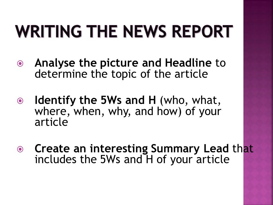  Write short paragraphs (2-3 sentences in length) based on the 5Ws and H in your Summary Lead.
