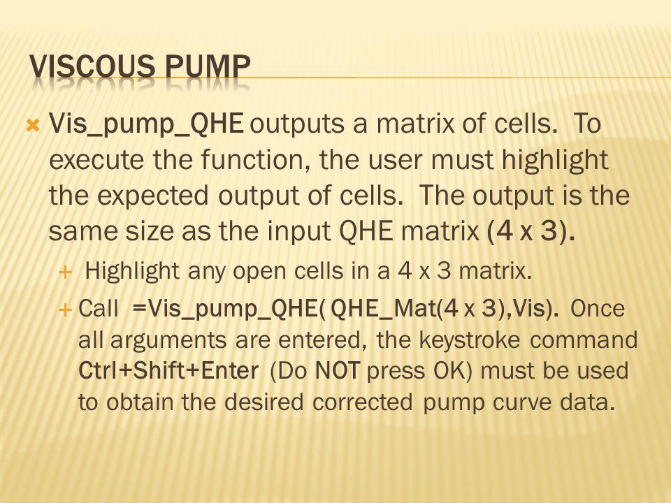  Vis_pump_QHE outputs a matrix of cells.