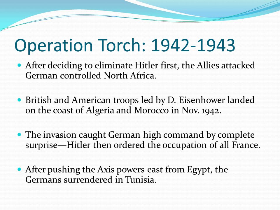 1942: Rommel s Afrika Korps had a strong hold in unoccupied Northern Africa