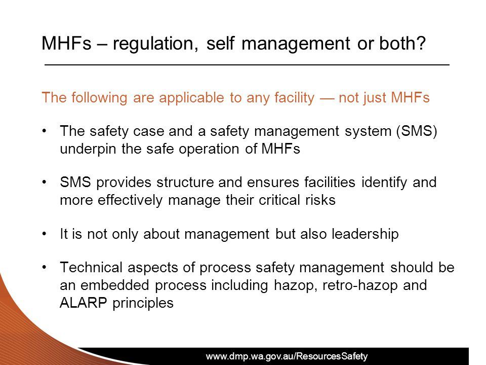 www.dmp.wa.gov.au/ResourcesSafety MHFs – regulation, self management or both.