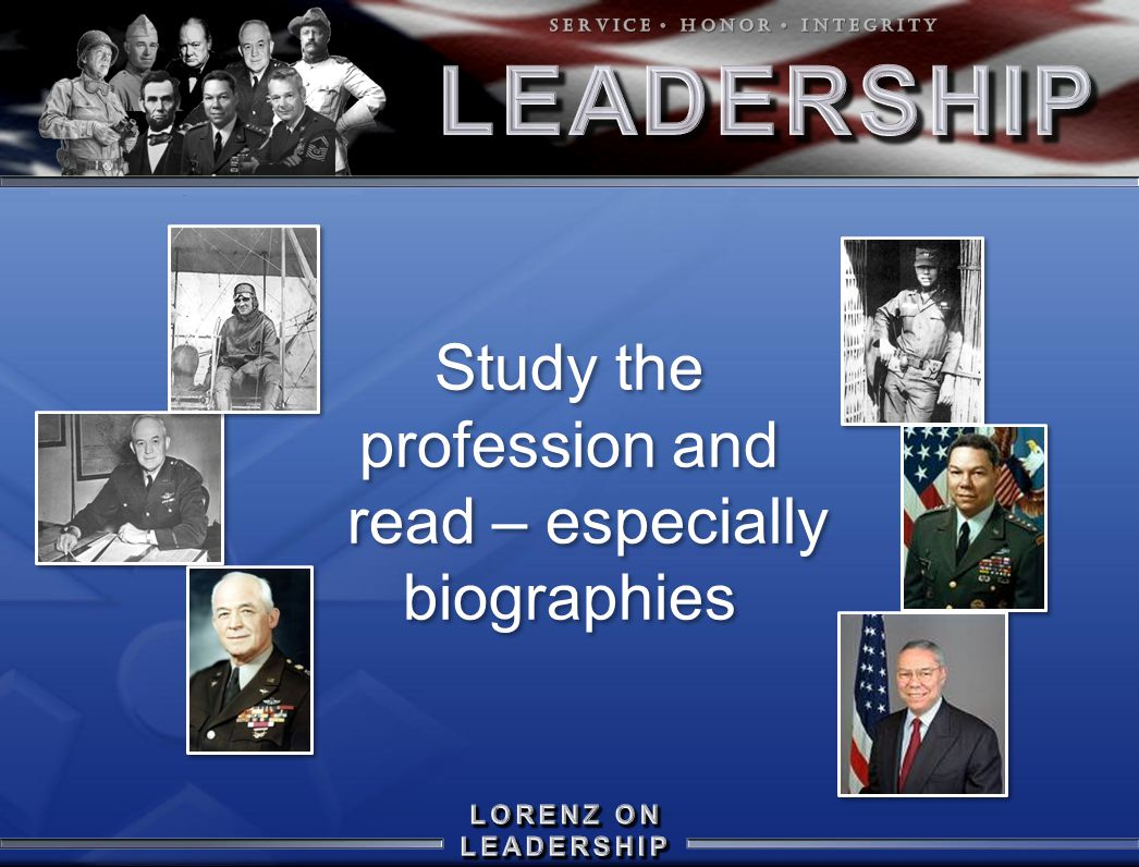Study the profession and read – especially biographies