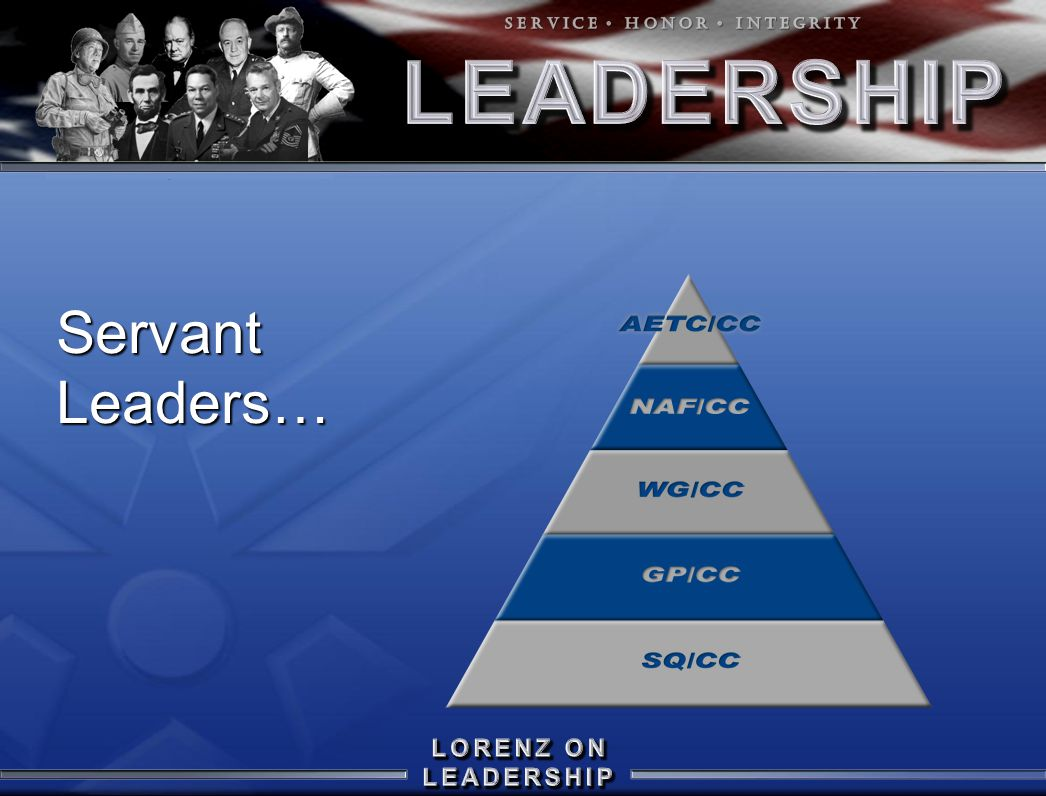 Servant Leaders…