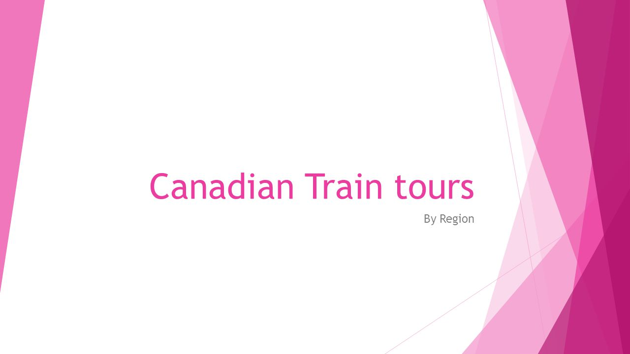 Canadian Train tours By Region