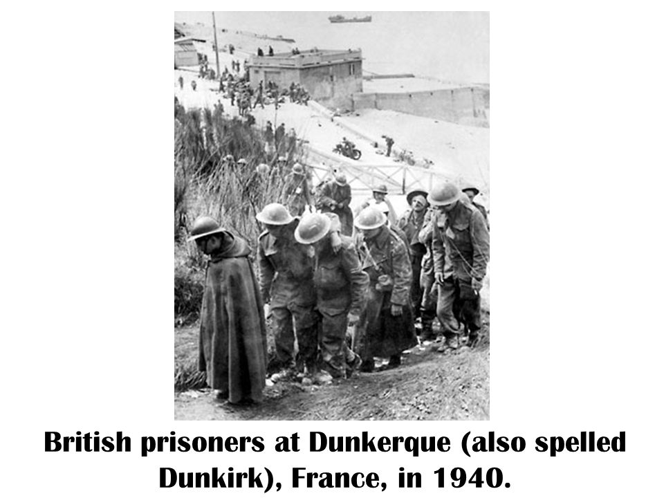 British prisoners at Dunkerque (also spelled Dunkirk), France, in 1940.