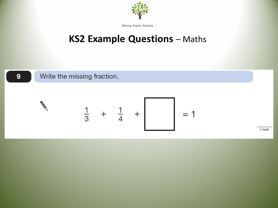 Belong Aspire Achieve KS2 Example Questions – Maths