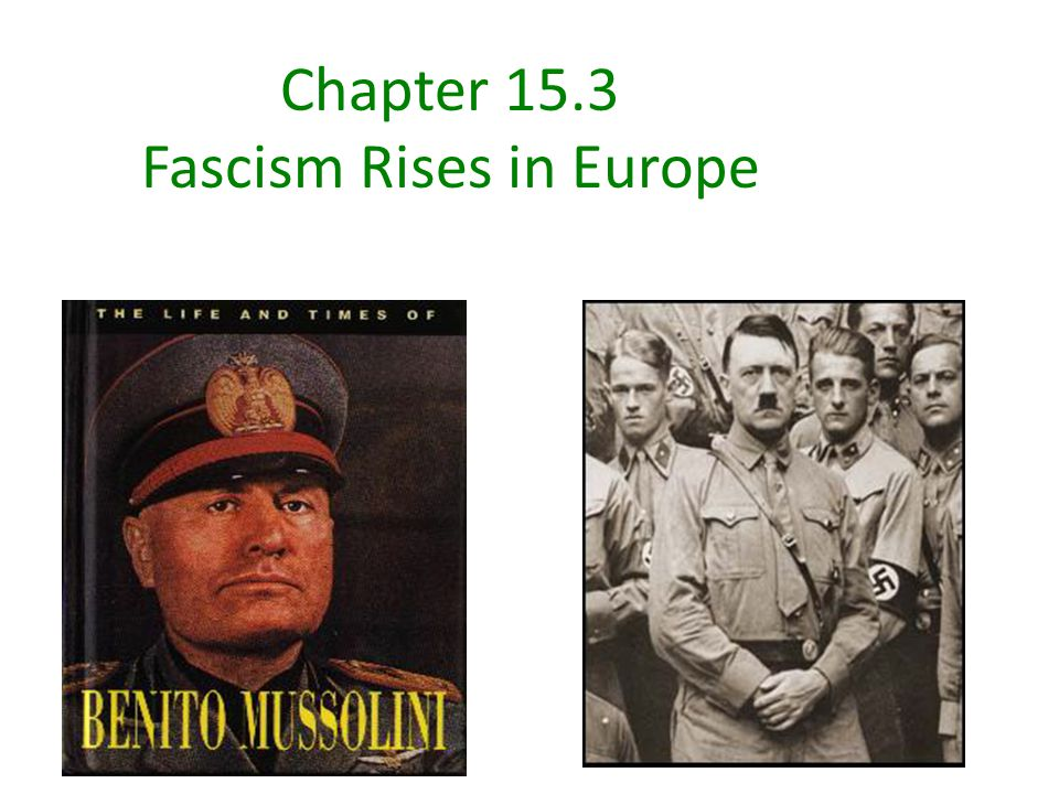 Chapter 15.3 Fascism Rises in Europe