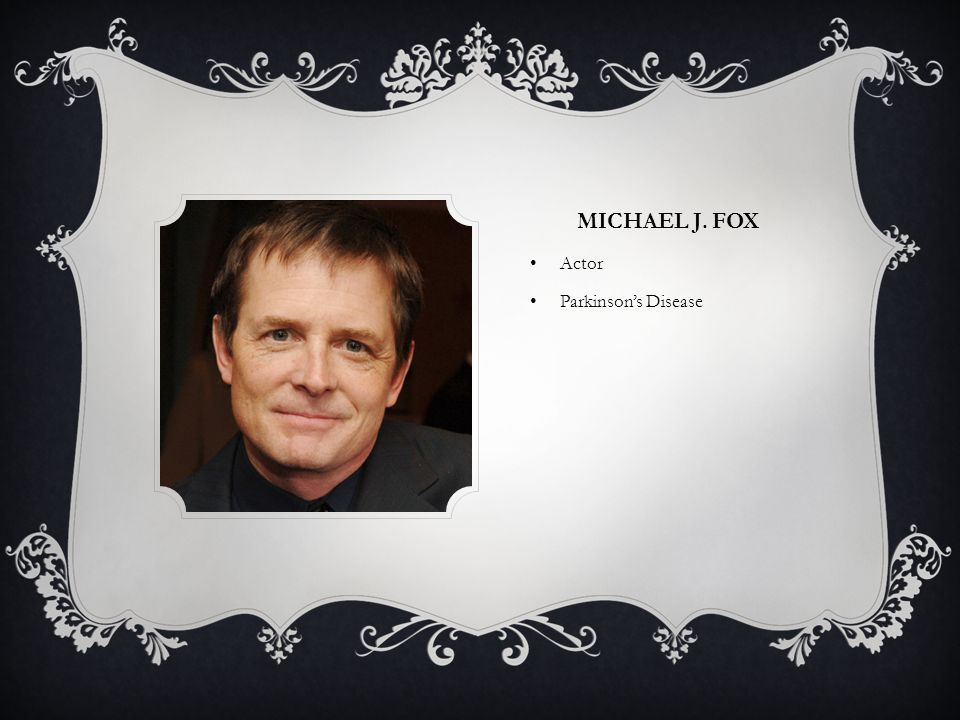 MICHAEL J. FOX Actor Parkinson's Disease