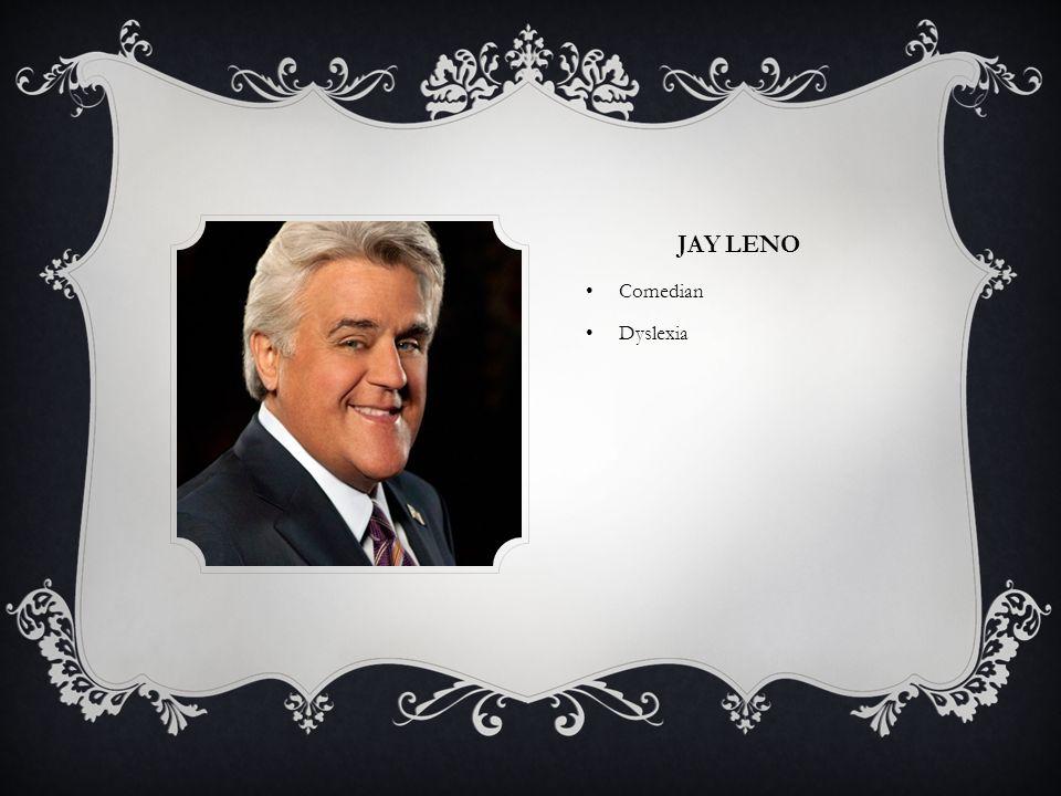 JAY LENO Comedian Dyslexia