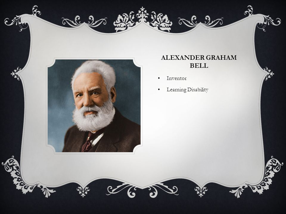 ALEXANDER GRAHAM BELL Inventor Learning Disability