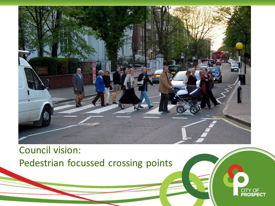 Council vision: Pedestrian focussed crossing points