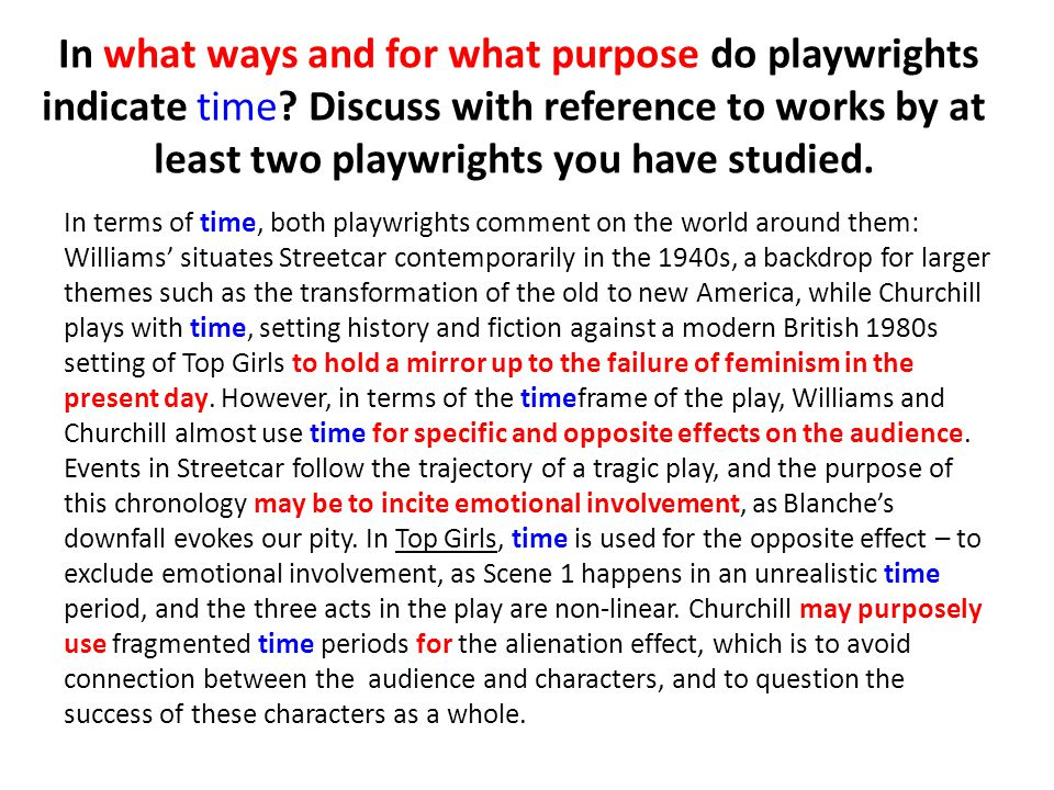 In what ways and for what purpose do playwrights indicate time.