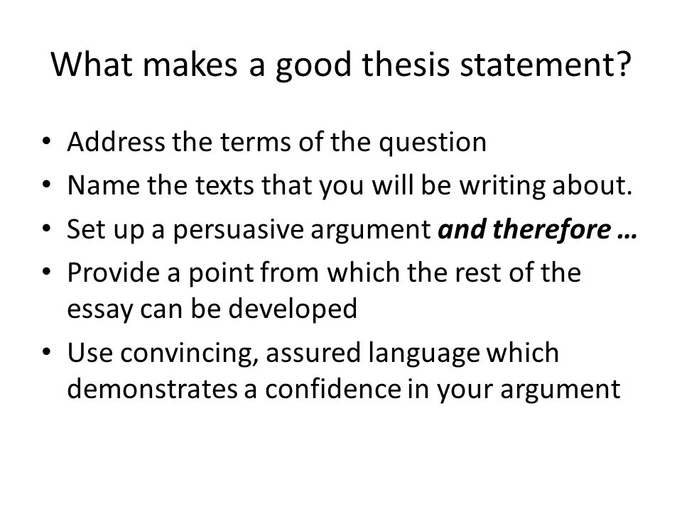 What makes a good thesis statement.