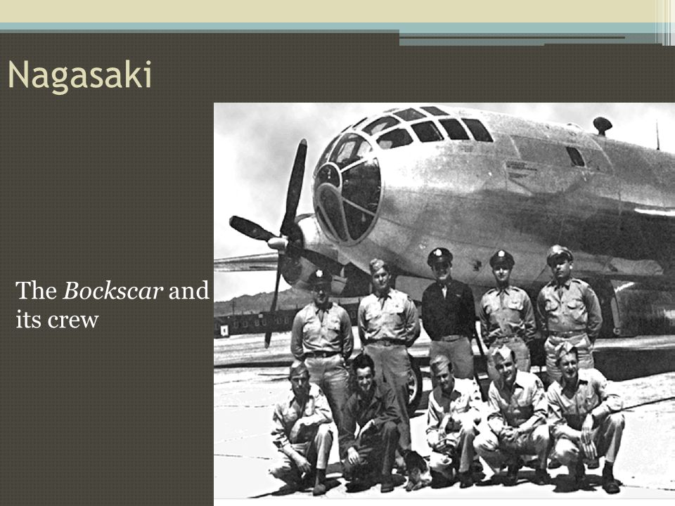 The Bockscar and its crew Nagasaki