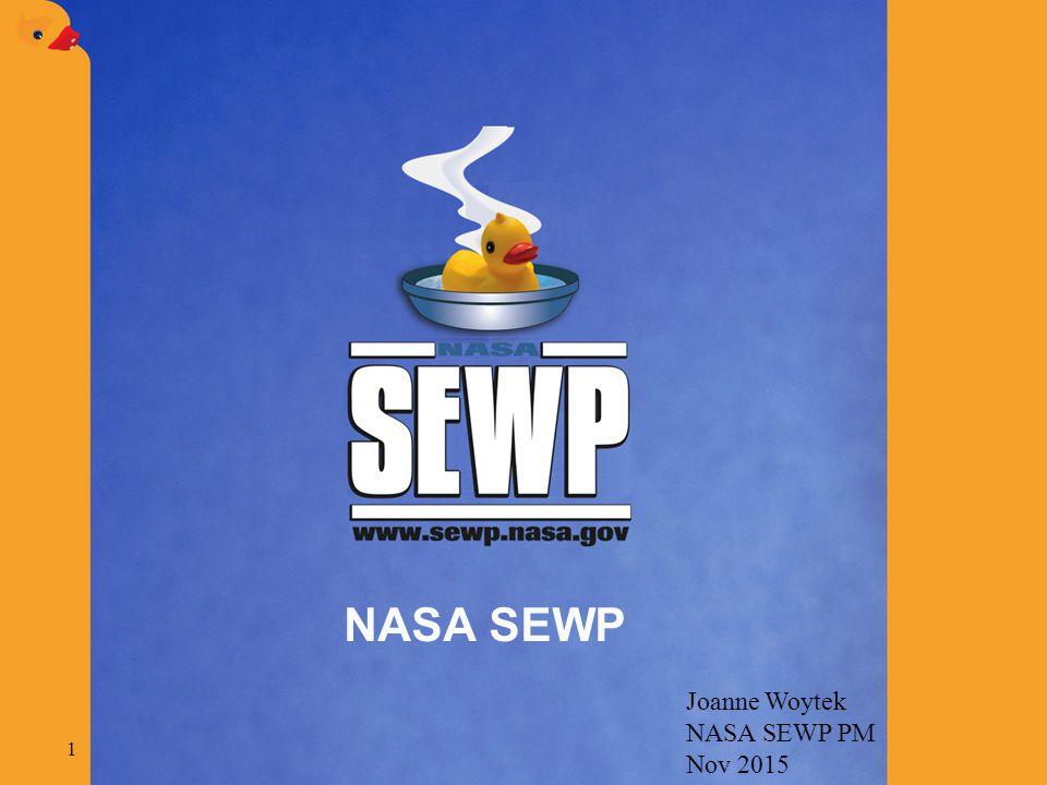 NASA SEWP Joanne Woytek NASA SEWP PM Nov 2015 1