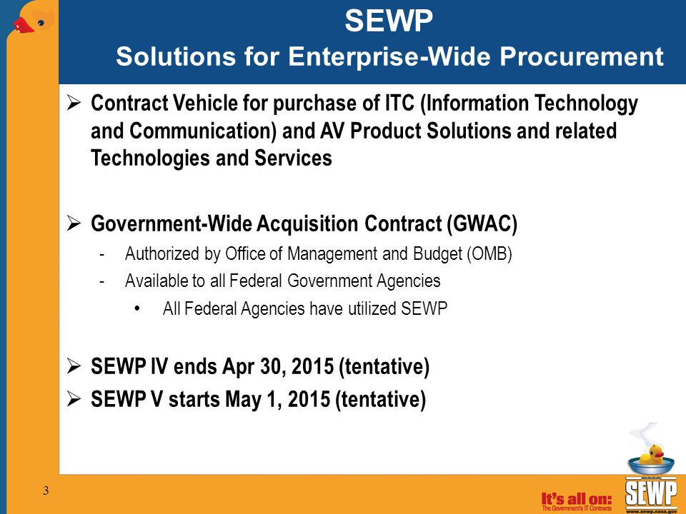 SEWP Solutions for Enterprise-Wide Procurement  Contract Vehicle for purchase of ITC (Information Technology and Communication) and AV Product Soluti