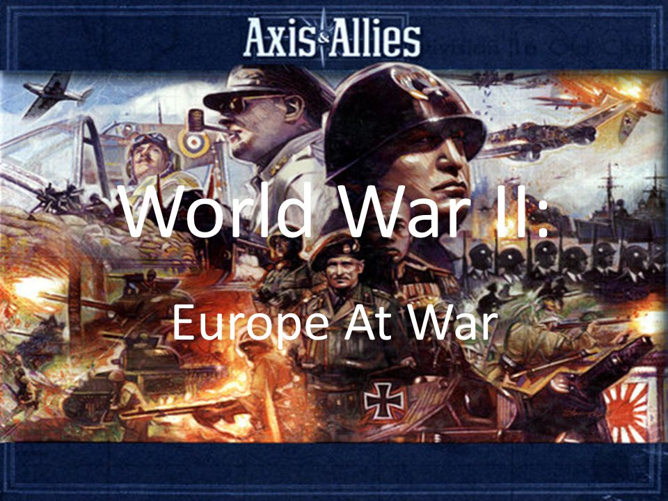 Objectives: How the Axis powers took Europe.Europe under Nazi rule.