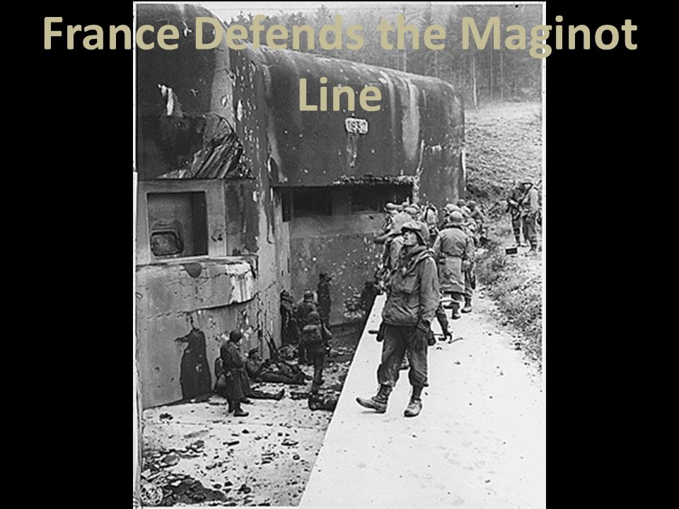 France Defends the Maginot Line