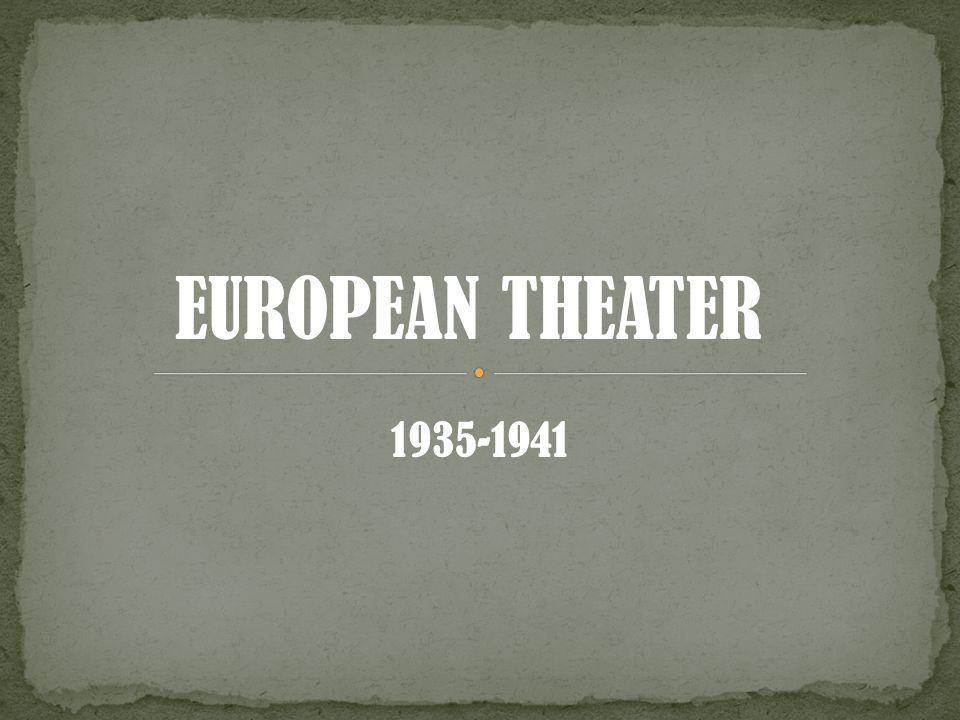 EUROPEAN THEATER 1935-1941