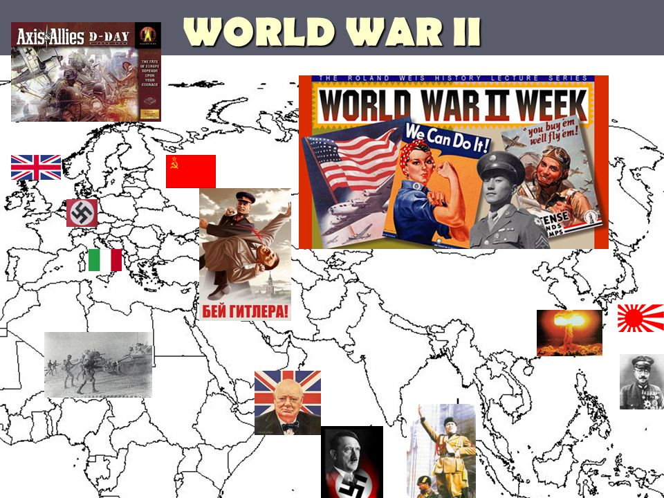 ► Axis Powers ► Germany ► Italy ► Japan ► Allies ► Britain ► France ► Soviet Union ► USA