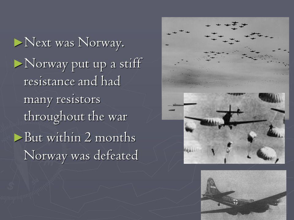 ► Next was Norway.