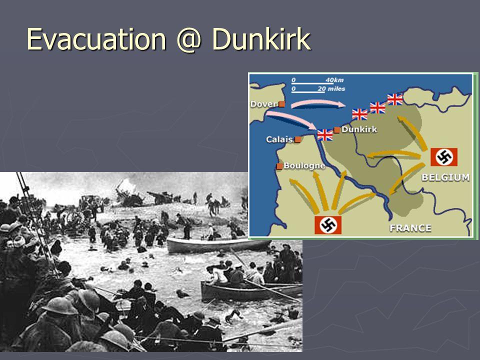 Evacuation @ Dunkirk
