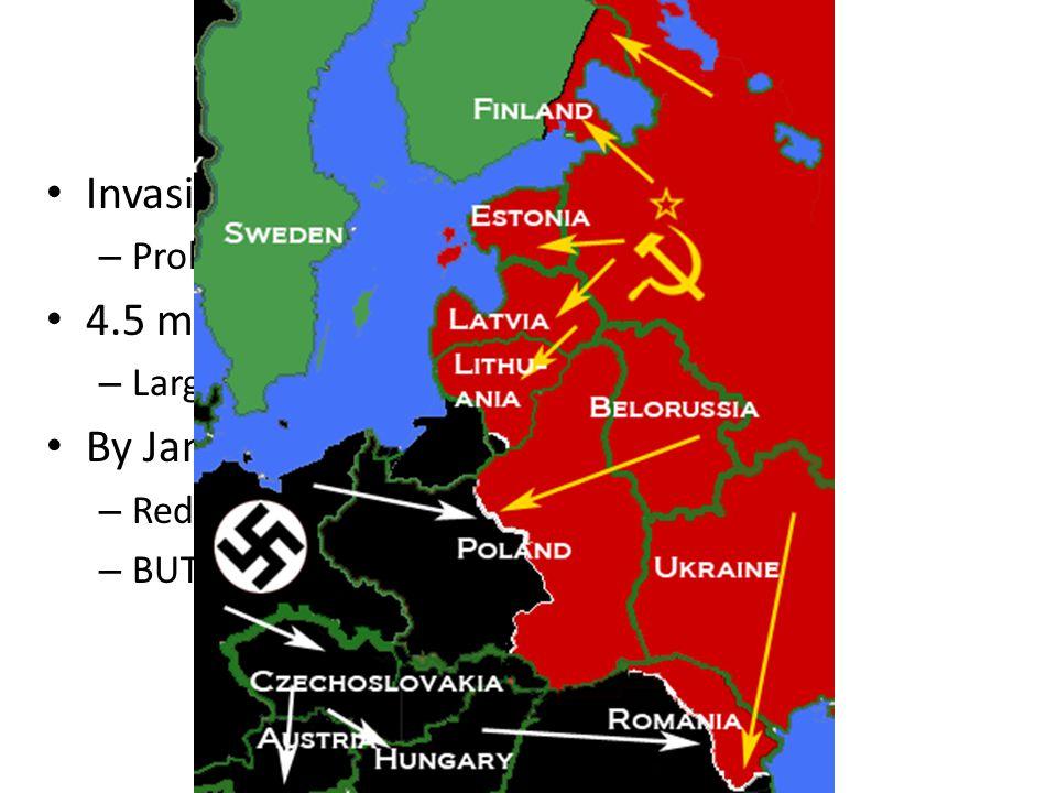 Barbarossa Invasion began in June of 1941 – Problem.