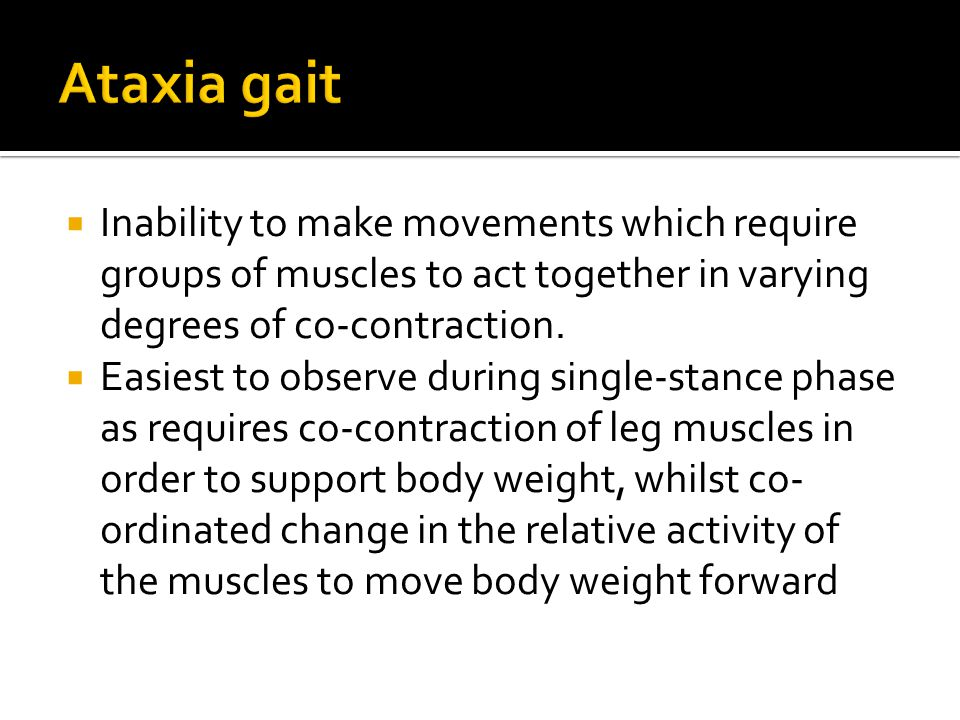  Inability to make movements which require groups of muscles to act together in varying degrees of co-contraction.