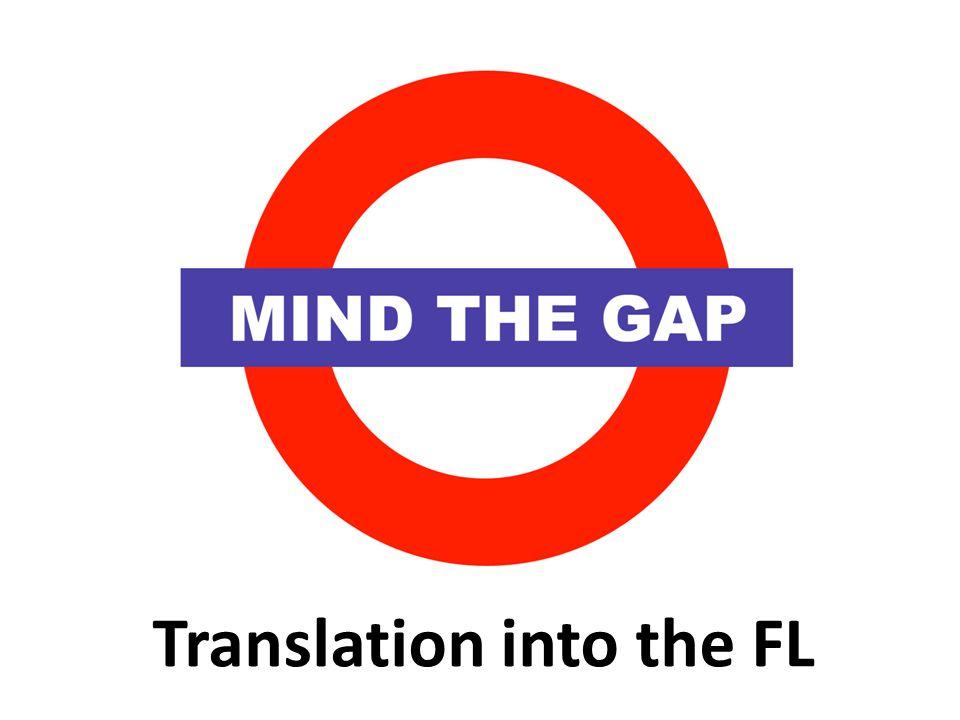 Translation into the FL