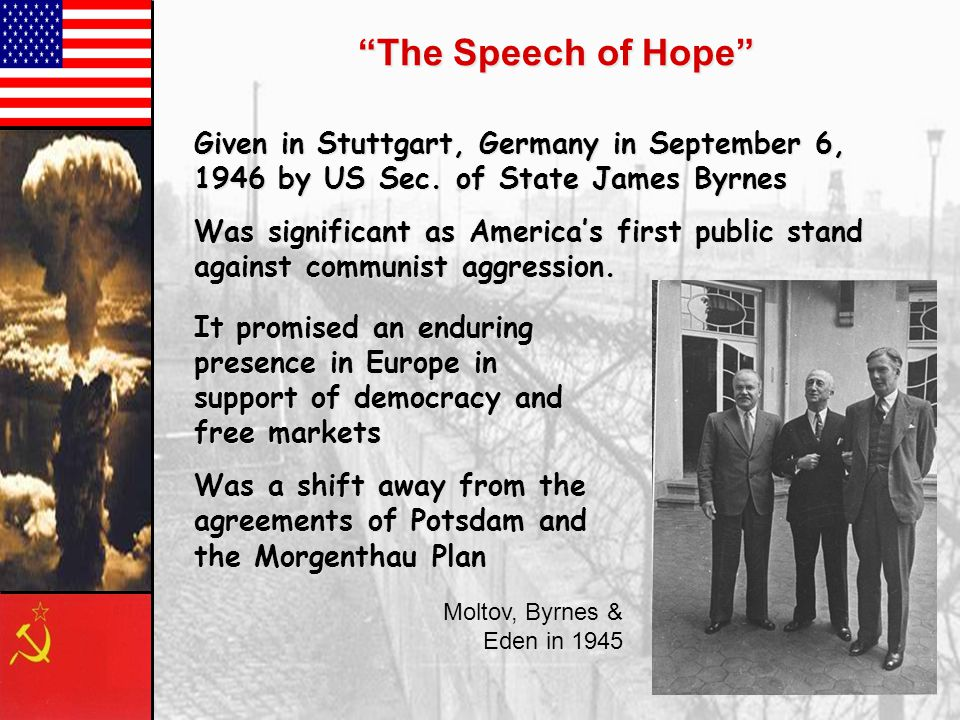 The Speech of Hope Given in Stuttgart, Germany in September 6, 1946 by US Sec.