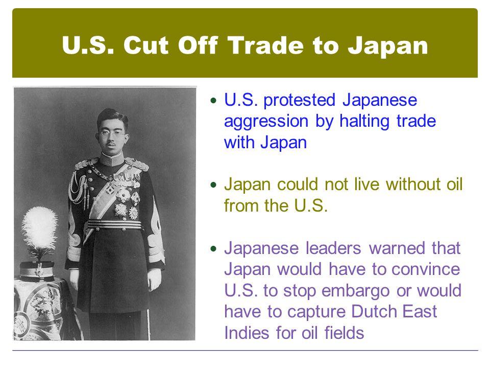 U.S. Cut Off Trade to Japan U.S.