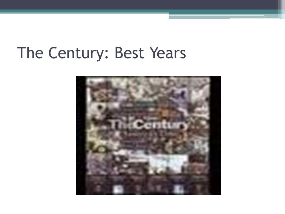 The Century: Best Years
