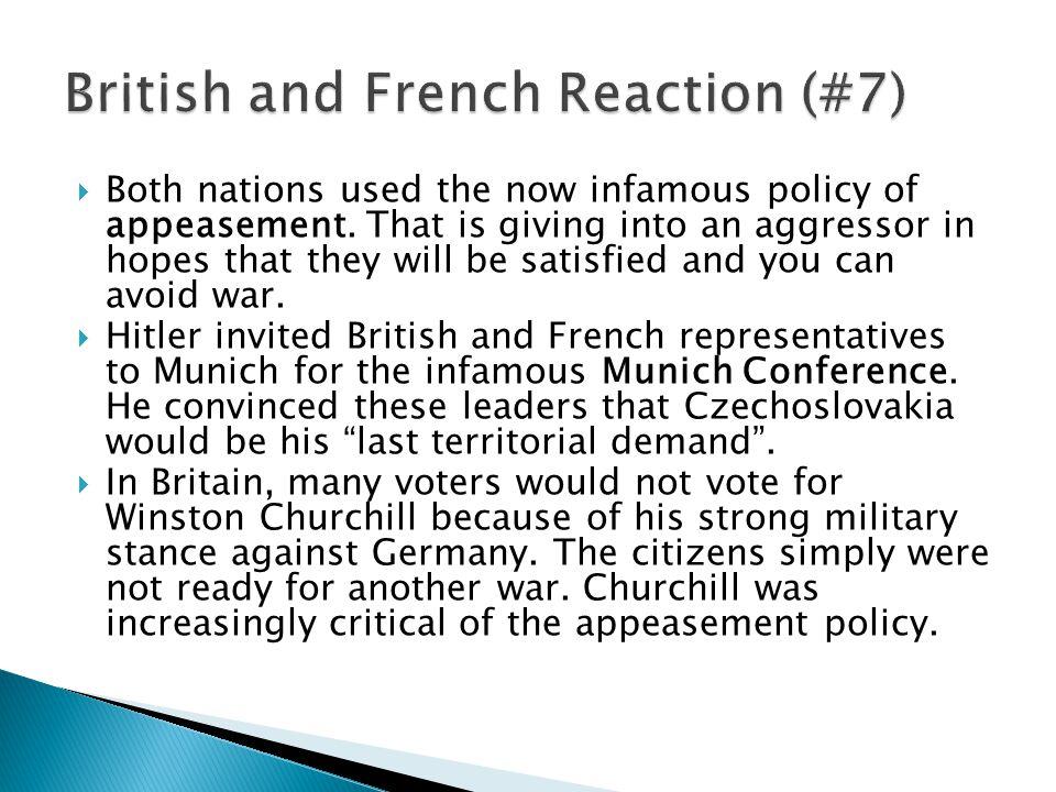  At Munich, we had the choice between dishonor and war.