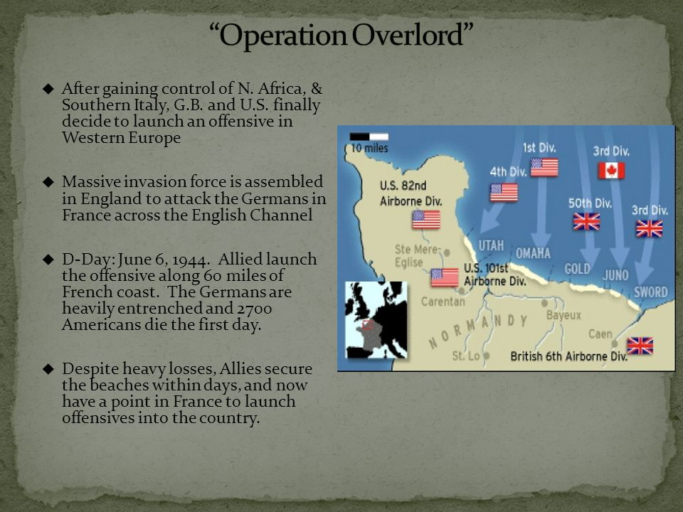  After gaining control of N. Africa, & Southern Italy, G.B.