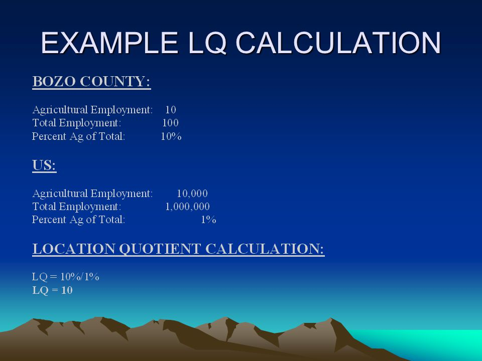 EXAMPLE LQ CALCULATION
