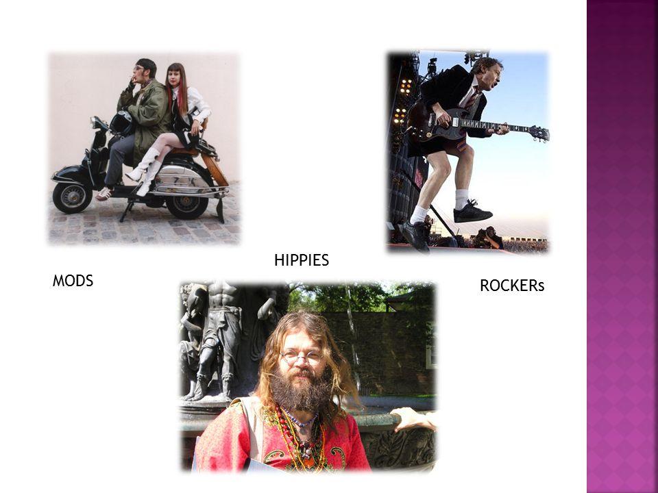 HIPPIES MODS ROCKERs