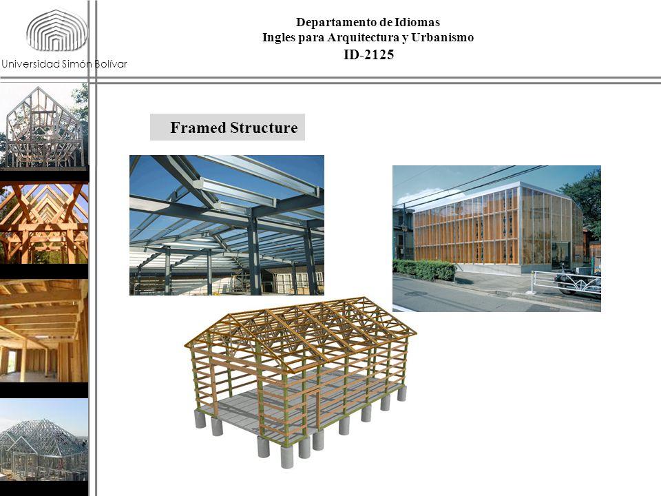 Universidad Simón Bolívar Framed Structure ID-2125 Departamento de Idiomas Ingles para Arquitectura y Urbanismo