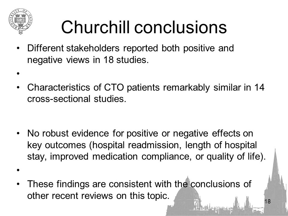 Churchill conclusions Different stakeholders reported both positive and negative views in 18 studies.