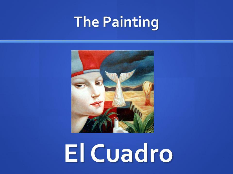 The Painting El Cuadro