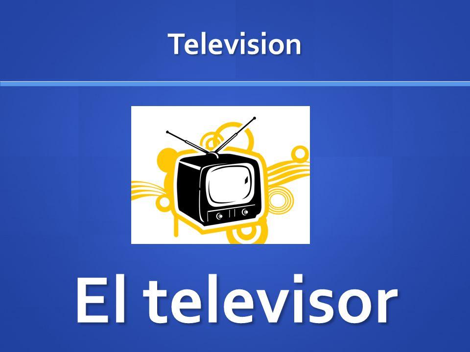 Television El televisor