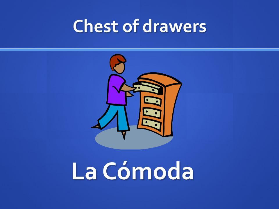 Chest of drawers La Cómoda